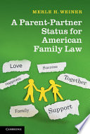 A Parent Partner Status for American Family Law