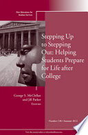 Stepping Up to Stepping Out  Helping Students Prepare for Life After College