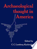 Archaeological Thought in America
