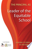 The Principal as Leader of the Equitable School