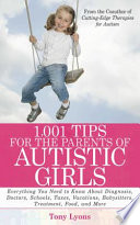 1 001 Tips For The Parents Of Autistic Girls