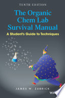 The Organic Chem Lab Survival Manual A Student S Guide To Techniques 10th Edition
