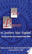 The Pequots in Southern New England