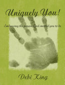 Uniquely You! Embracing the Person God Created You to be