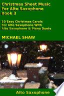 Alto Saxophone  Christmas Sheet Music For Alto Saxophone   Book 3