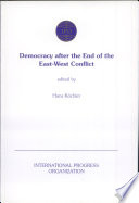 Democracy After the End of the East West Conflict