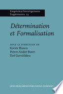 Détermination et Formalisation State Of The Art In The Study Of Determiners