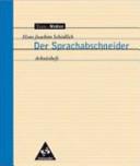 Hans Joachim Schädlich, Der Sprachabschneider