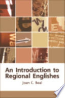 An Introduction to Regional Englishes  Dialect Variation in England