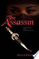 The Assassin: Attack On America : ...