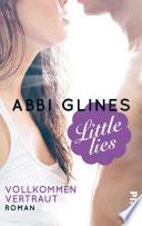 Little Lies     Vollkommen vertraut