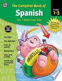 Complete Book Of Spanish Grades 1 3 book