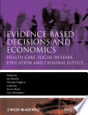 Evidence Based Decisions And Economics