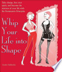 Whip Your Life Into Shape!
