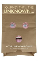 Journey Thru The Unknown By The Unknown Comic Hardback
