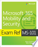 Exam Ref Ms 101 Microsoft 365 Mobility And Security