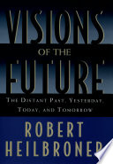 Visions Of The Future : fifty thousand years into the past and...