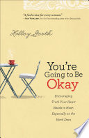 You re Going to Be Okay
