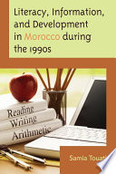 Literacy  Information  and Development in Morocco during the 1990s