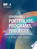 Governance of Portfolios  Programs  and Projects