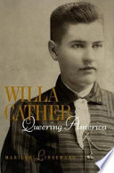 Willa Cather  Queering America