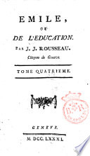 Emile  ou De l education  Par J J  Rousseau     Tome premier   quatrieme