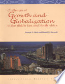 Challenges of Growth and Globalization in the Middle East and North Africa