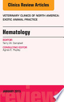 Hematology An Issue Of Veterinary Clinics Of North America Exotic Animal Practice