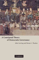 A Centripetal Theory of Democratic Governance