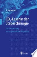 CO2 Laser in der Stapeschirurgie