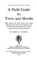 A Field Guide to Trees and Shrubs