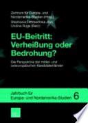EU-Beitritt: Verheissung oder Bedrohung?