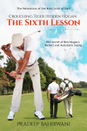 Crouching Tiger Hidden Hogan: The Sixth Lesson Pdf/ePub eBook