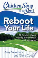 Chicken Soup for the Soul: Reboot Your Life