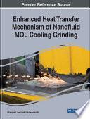 Enhanced Heat Transfer Mechanism Of Nanofluid Mql Cooling Grinding