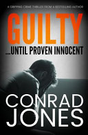 Guilty... Until Proven Innocent Best Selling Author