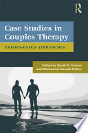 Case Studies In Couples Therapy