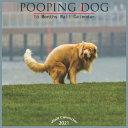Pooping Dog 2021 Wall Calendar