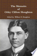 The Memoirs of Orley Clifton Houghton