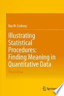 Illustrating Statistical Procedures Finding Meaning In Quantitative Data