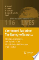 Continental Evolution The Geology Of Morocco