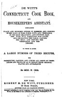 De Witt's Connecticut Cook Book, and Housekeeper's Assistant ...