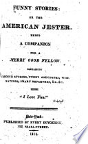 Funny Stories; Or, The American Jester