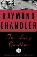The Long Goodbye : the