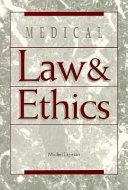 Medical Law Ethics