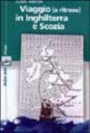 Viaggio (a ritroso) in Inghilterra e Scozia