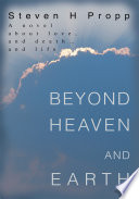 Beyond Heaven And Earth book