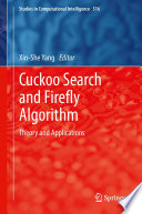 Cuckoo Search and Firefly Algorithm