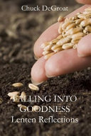 Falling Into Goodness
