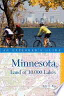 Explorer s Guide Minnesota  Land of 10 000 Lakes  Second Edition